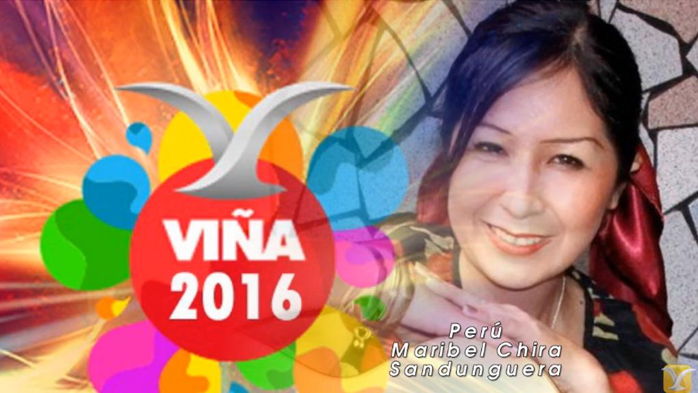Viña del Mar 2016: Maribel Chira, representante de Perú