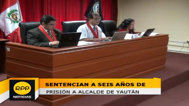 Alcalde de Yaután fue sentenciado a seis años de prisión.