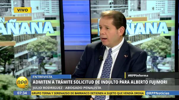 Julio Rodríguez, abogado penalista, habla de las posibilidades que tiene Alberto Fujimori de salir de la cárcel.