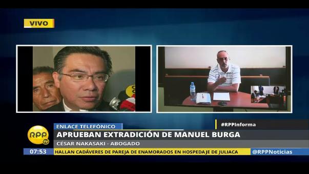 César Nakazaki pidió que se suspenda la extradición de Burga hasta que se resuelva el hábeas corpus presentado.