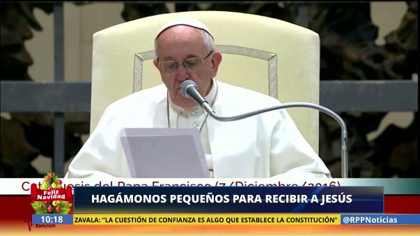 El Papa Francisco habló sobre hacerse pequeño para recibir a Cristo.