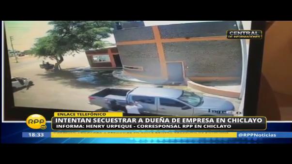 Empresaria molinera intentó ser secuestrada en Chiclayo.