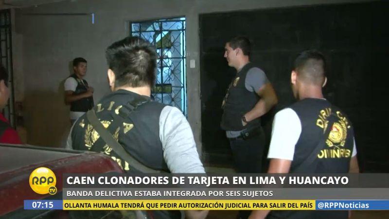 Los miembros de la banda fueron detenidos en Lima y Huancayo.