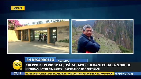 Los restos de Yactayo están en el Hospital Regional de Huacho, donde se espera la llegada de la familia.