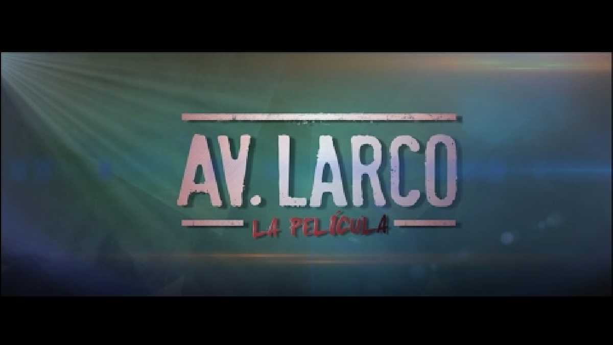Avenida Larco, La Película - Tráiler