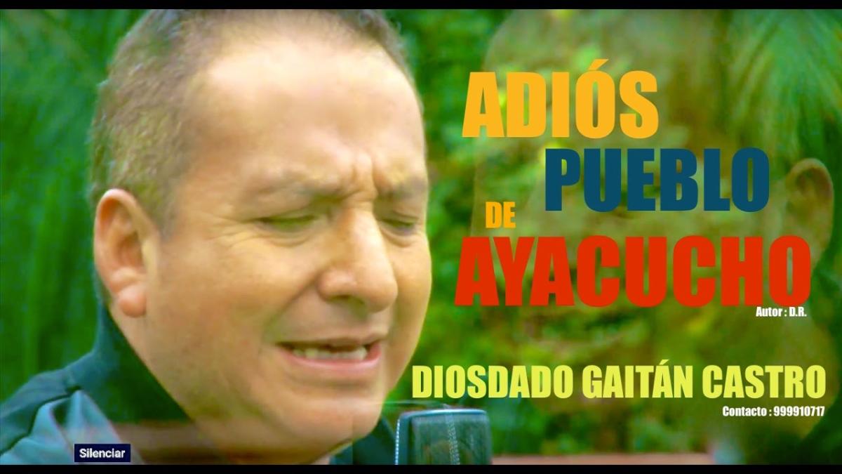 Adiós Pueblo de Ayacucho