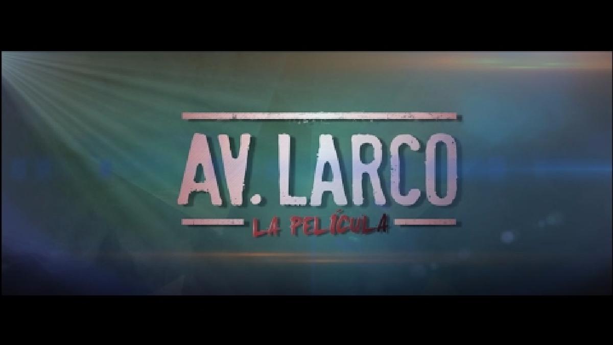 Tráiler Oficial - Av Larco