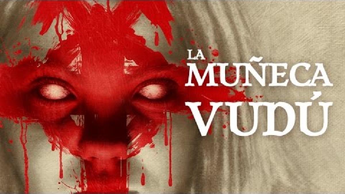 La Muñeca Vudú - Trailer