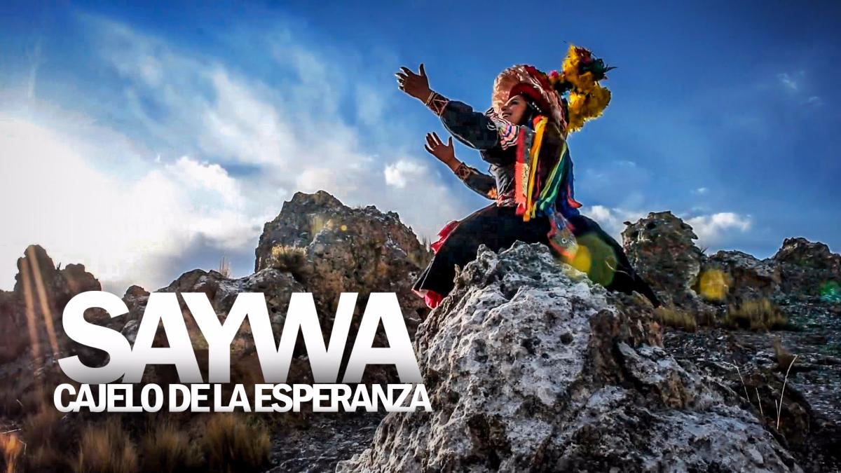 Saywa - Cajelo de la esperanza