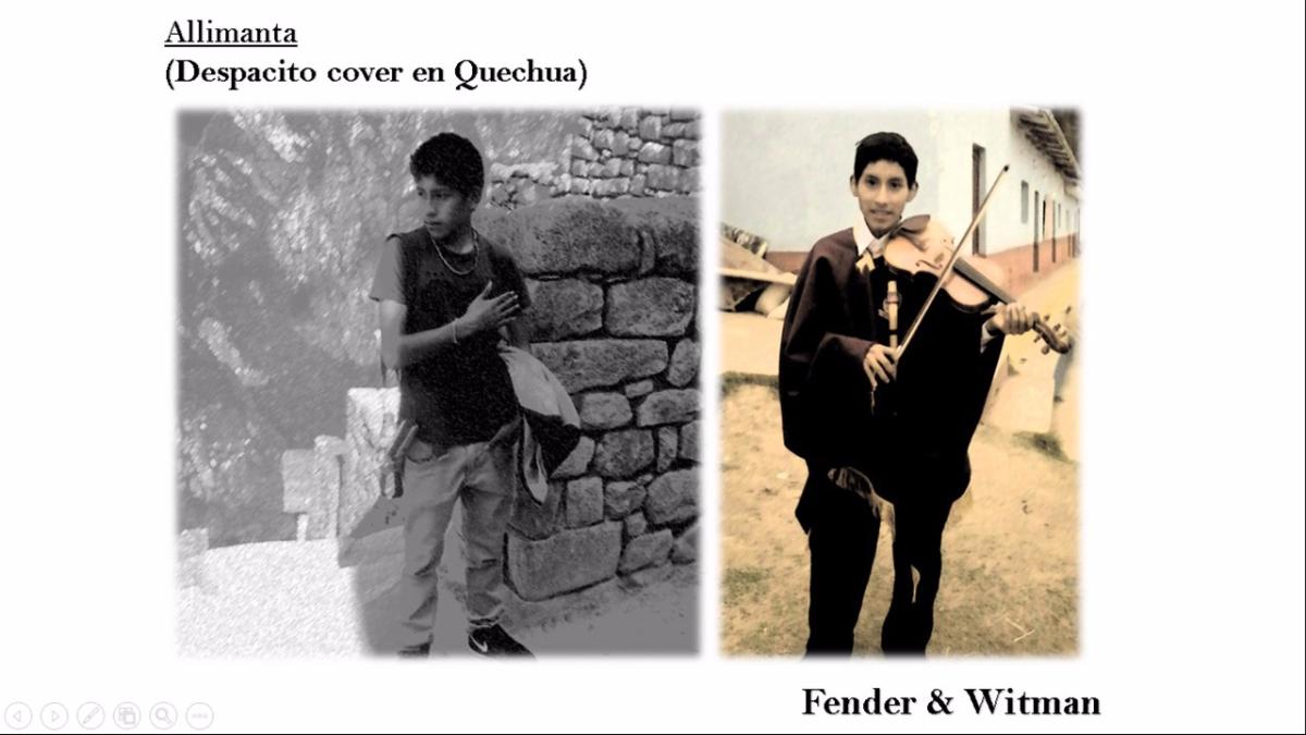 Esta es la versión de versión quechua de Despacito producida por Fender & Witman.