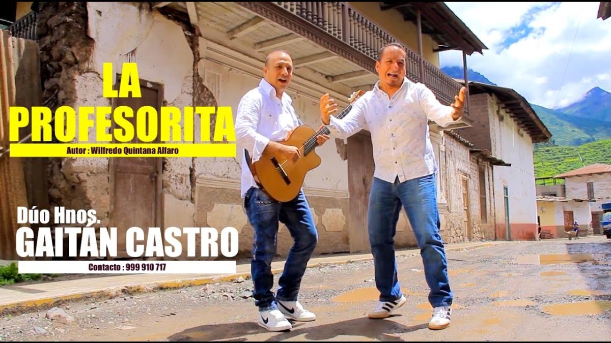 La Profesorita - Dúo Gaitán Castro
