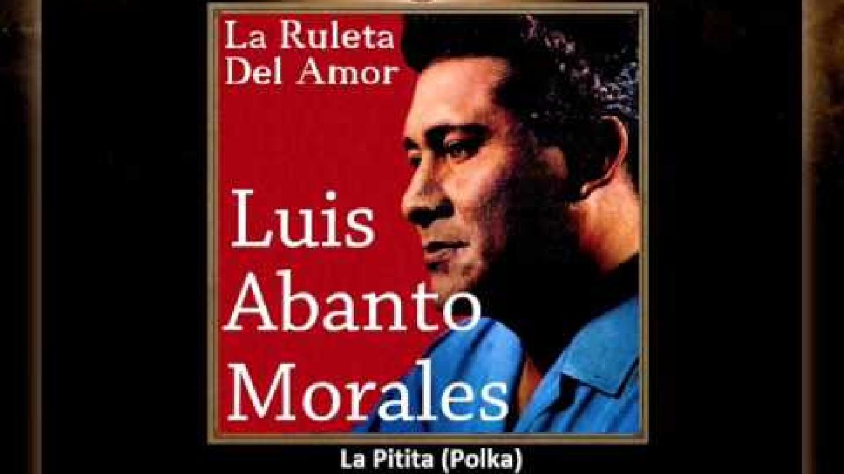 La Pitita - Luis Abanto Morales