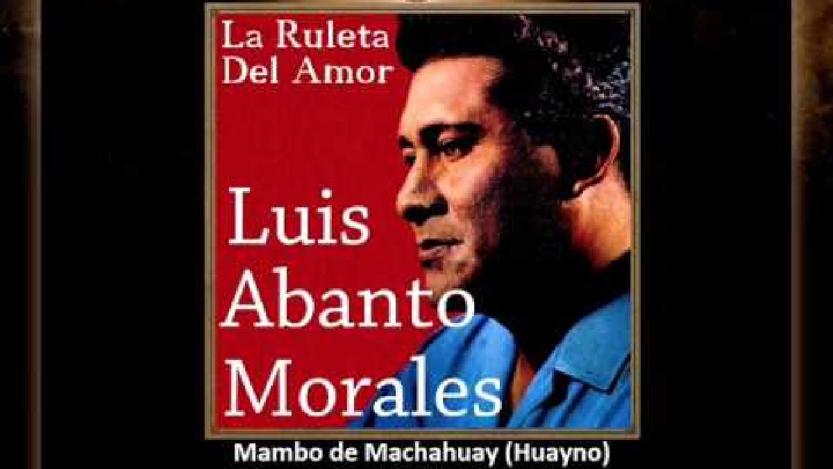 Mambo de Machahuay - Luis Abanto Morales