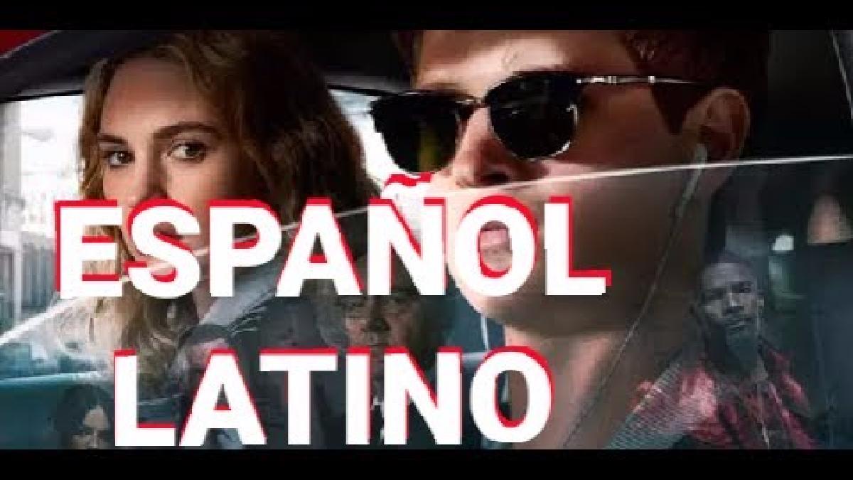 Baby Driver - Trailer Español Latino