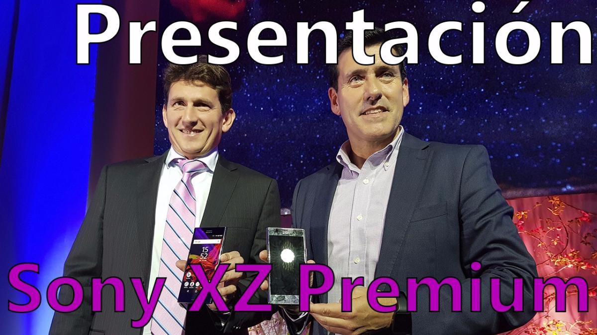 Así fue la presentación del Sony Xperia XZ Premium