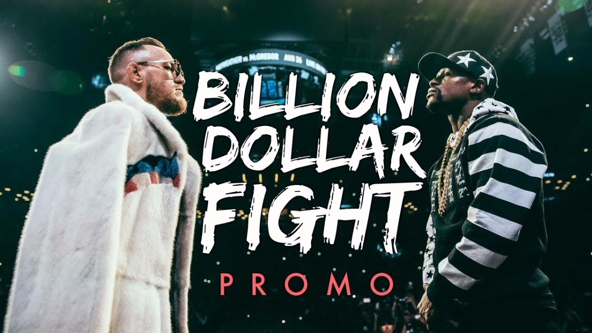 Mayweather vs McGregor - 'Billion Dollar Fight' Promo