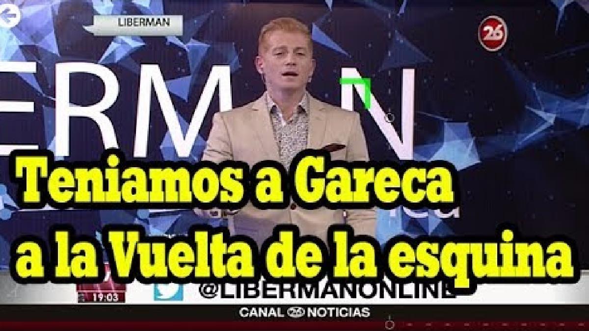 Liberman comentó que fue una pésima elección para su país que hayan desperdiciado a Gareca como DT de Argentina.