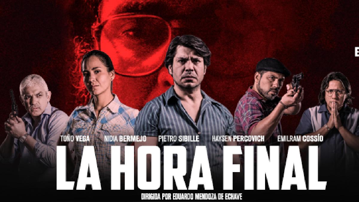 'La Hora Final' está protagonizada por Pietro Sibille, Nidia Bermejo, Haysen Percovich, Toño Vega y Elmiram Cossio.