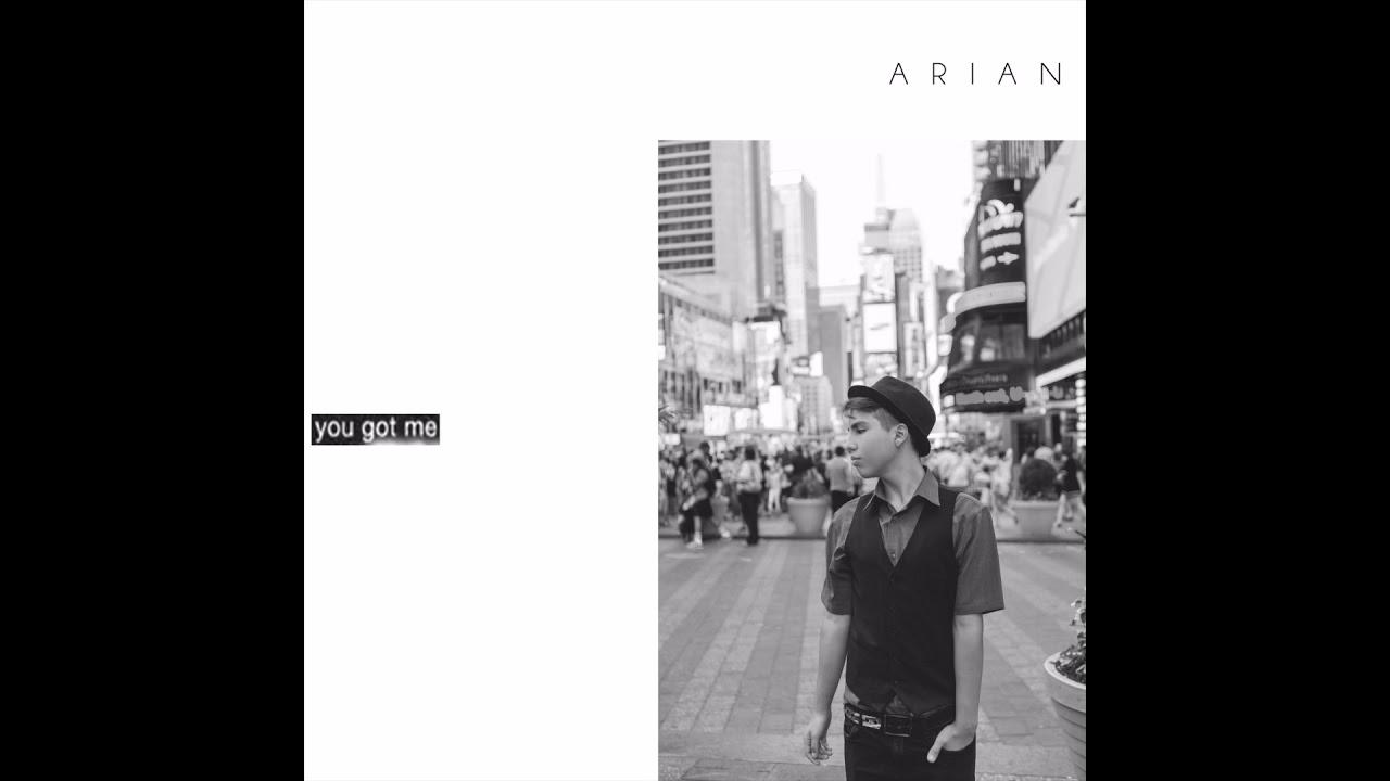 Arian - You Got Me