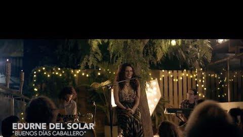 Edurne del Solar - Buenos Días Caballero
