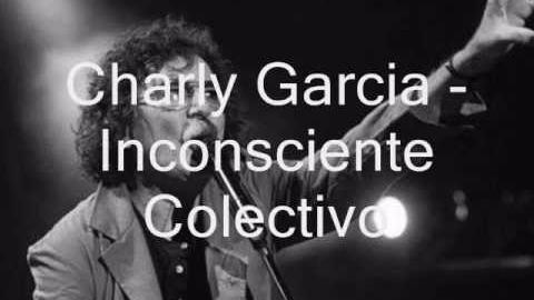 Charly García - Inconsciente Colectivo