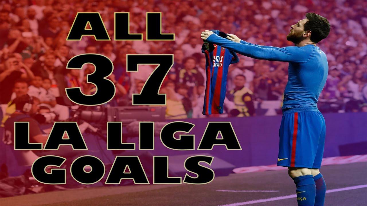 Los 37 goles de Lionel Messi en La Liga de España durante la temporada 2016-17.