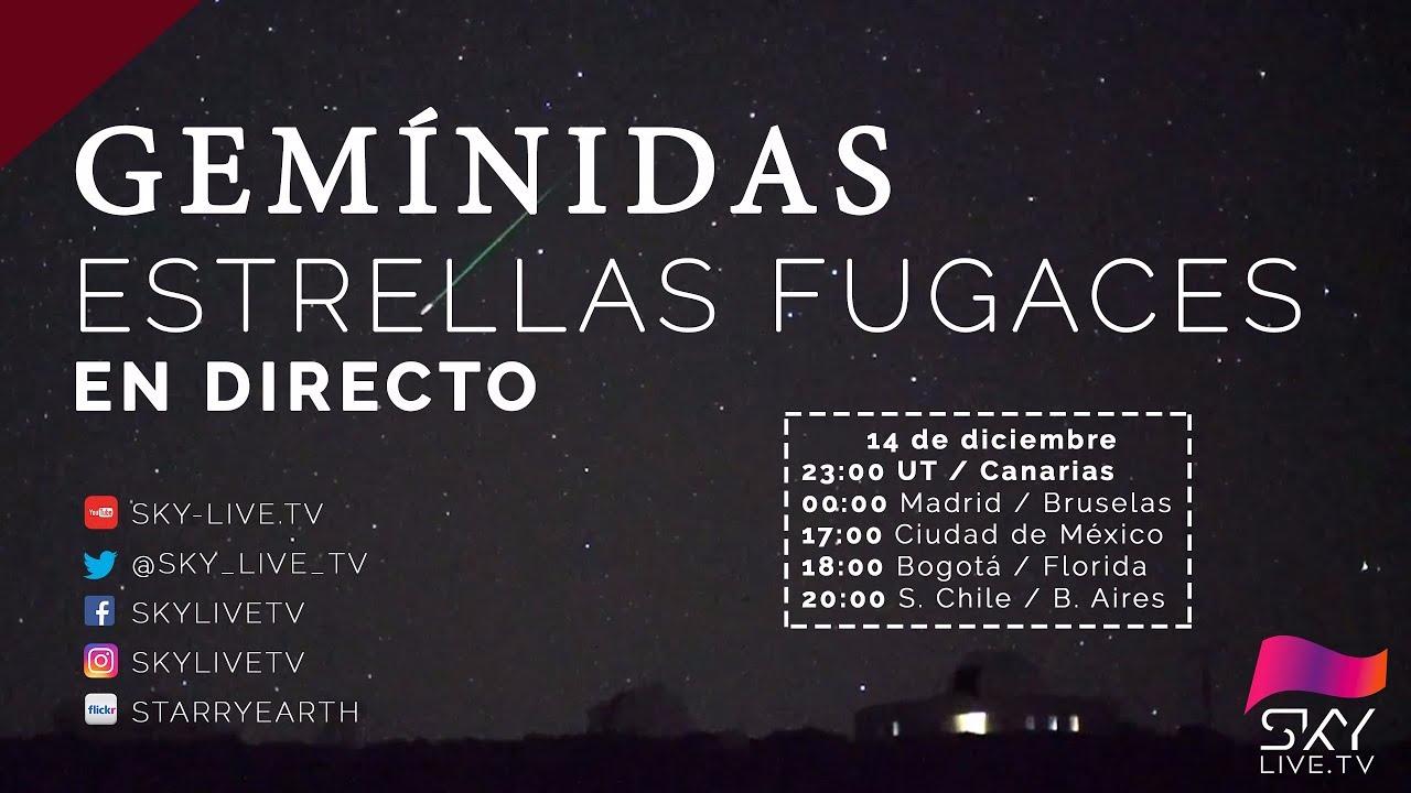 Estrellas fugaces se transmitirán en directo.