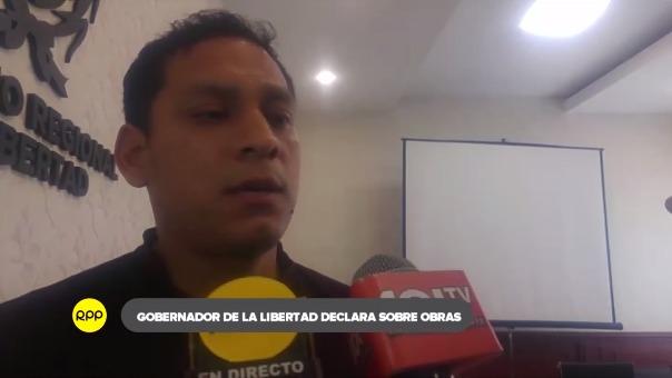 Declaraciones del gobernador regional de La Libertad, Luis Valdez.